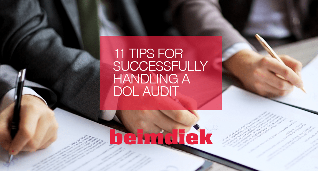 11 Tips for Successfully Handling a DOL Audit
