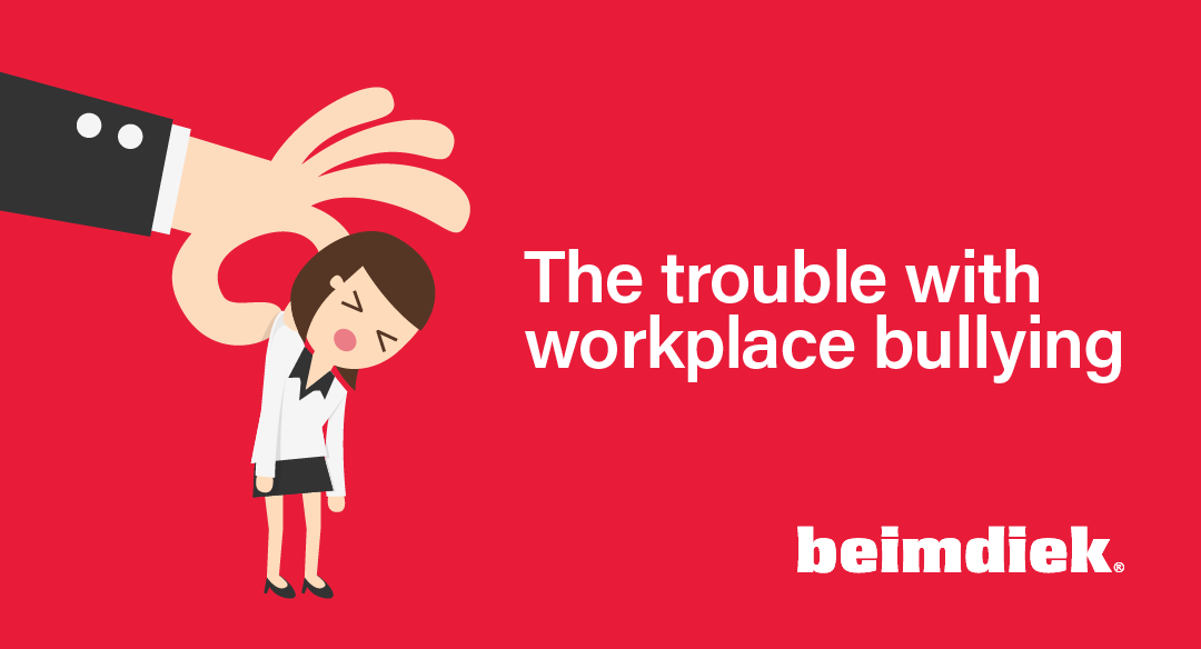 The Trouble with Workplace Bullying